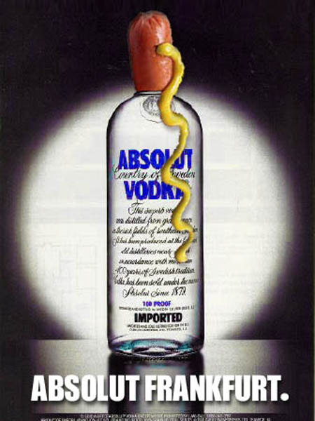 The famous Frankfurt Absolut sausage...  ;-)